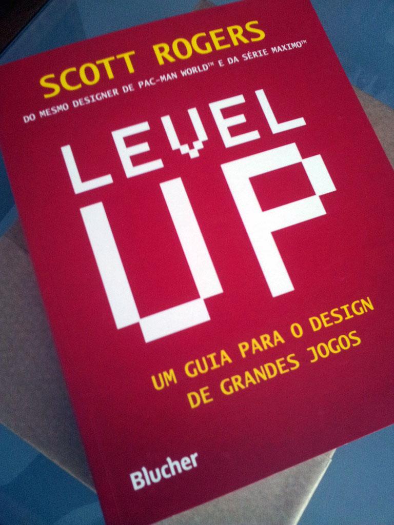 Level Up: Um guia para o design de grandes jogos – game