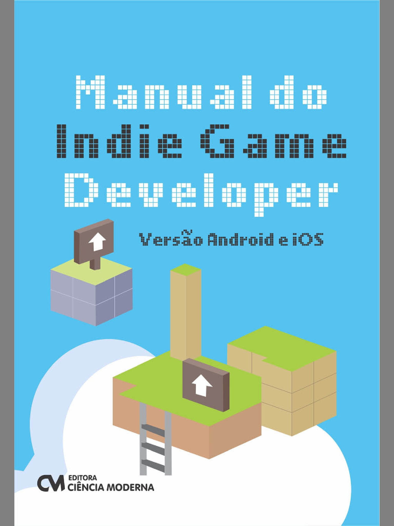 Manual do Indie Game Developer